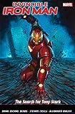 Invincible Iron Man Vol. 3 The Search for Tony Stark