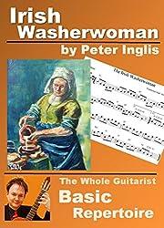 Irish Washerwoman (The Whole Guitarist: Basic Repertoire Book 1) (English Edition)