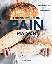 Encyclopédie du pain maison (Cuisine et gastronomie)