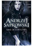 Time of Contempt (The Witcher Book 2) by Andrzej Sapkowski