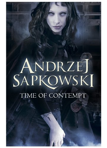 Time of Contempt (The Witcher Book 2) (English Edition) por Andrzej Sapkowski