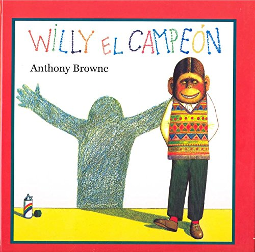 Willy El Campeon (Especiales de a la Orilla del Viento) por Anthony Browne