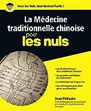 La médecine traditionnelle chinoise pour les Nuls...