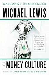 The Money Culture by Michael Lewis (2011-02-14)