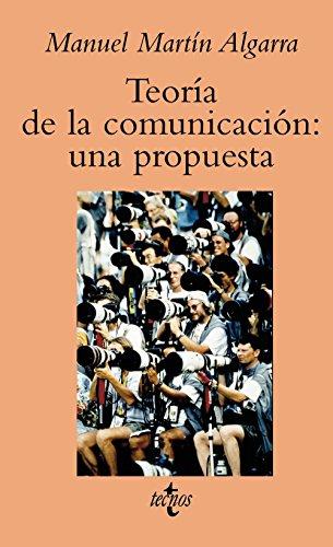 Teoría de la comunicación: una propuesta (Ventana Abierta) por Manuel Martín Algarra