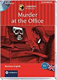 Murder at the Office: Compact Lernkrimi Hörbuch. Business English - Niveau B2