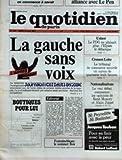 QUOTIDIEN DE PARIS (LE) [No 1427] du 26/06/1984 - L'ALLIANCE AVEC LE PEN - LA GAUCHE...