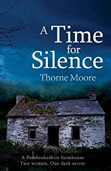 A Time for Silence by [Moore, Thorne]
