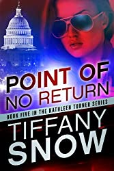 Point of No Return (The Kathleen Turner Series Book 5) (English Edition)