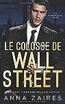 Le Colosse de Wall Street par Zaires