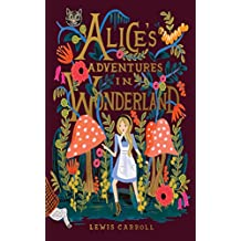 Alice's Adventures in Wonderland [First edition] (Annotated) (English Edition)