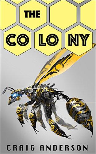 The Colony: A Novella