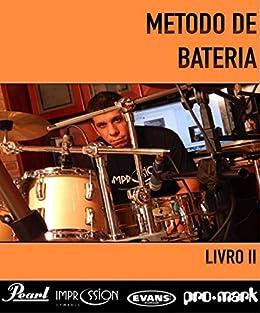 Método de bateria II (Portuguese Edition) eBook: André Vitor ...