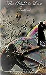 The right to Love: L'intégral par L.S