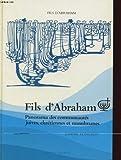 fils d abraham panorama des communautes juives chretiennes et musulmanes