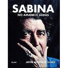 Sabina: No amanece jamás