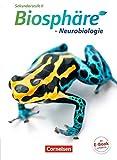 Biosphäre Sekundarstufe II - Themenbände: Neurobiologie: Schülerbuch