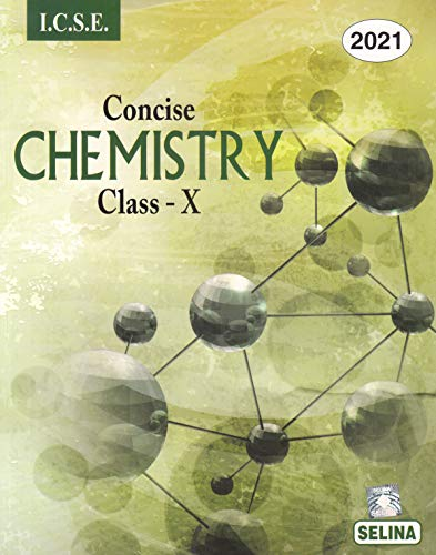 Selina ICSE Concise Chemistry for Class 10 (2020-2021) Session