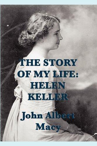 the-story-of-my-life-helen-keller-by-john-albert-macy-2012-10-23