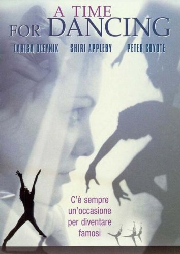 A Time for Dancing Film