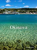 Okinawa (Japanese Edition)