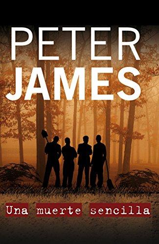 Una muerte sencilla (Roy Grace nº 1) por Peter James