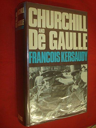 Churchill and De Gaulle por Francois Kersaudy