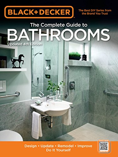 Black & Decker The Complete Guide to Bathrooms, Updated 4th Edition (Black & Decker Complete Guide) (English Edition)