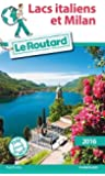 Guide du Routard Lacs italiens 2016