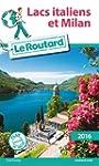 Guide du Routard Lacs italiens 2016