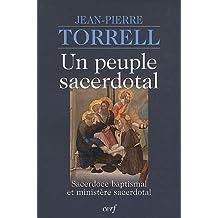 Un peuple sacerdotal : Sacerdoce baptismal et ministère sacerdotal