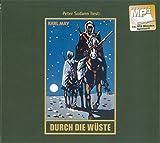 Durch die Wüste: mp3-Hörbuch, Band 1 der Gesammelten Werke (Karl Mays Gesammelte Werke, Band 1)