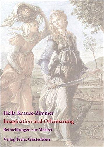 Imagination und Offenbarung: Gesammelte Betrachtungen zur Malerei 2 by Hella Krause-Zimmer (2004-10-06)