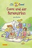Conni-Erzählbände 19: Conni und der Ferienzirkus (farbig illustriert)