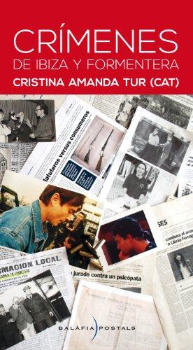 Crímenes de Ibiza y Formentera por Cristina Amanda Tur