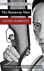 The Runaway Man (A Dirty Wars Novel Book 1)