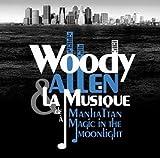Woody Allen & la musique : de Manhattan à Magic in the moonlight | Allen, Woody (1935-....). Metteur en scène ou réalisateur