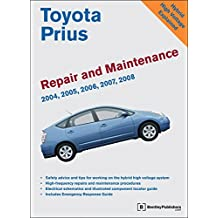 Toyota Prius Repair and Maintenance Manual: 2004-2008