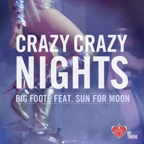 Crazy, Crazy Nights (feat. Sun for Moon)