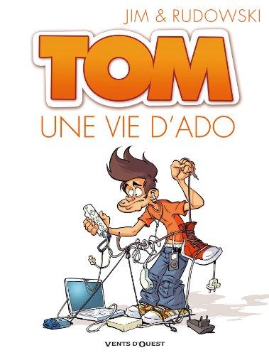 Tom T01 : Une vie d'ado