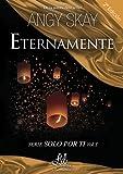 Image de Eternamente (Solo por ti nº 3) (Spanish Edition)