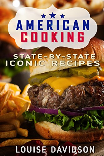 American Cooking: State-by-State Iconic Recipes (English Edition)