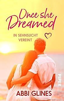 Once She Dreamed - In Sehnsucht vereint von [Glines, Abbi]