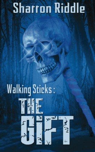 Walking Sticks: The Gift