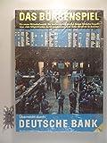 Das Börsenspiel - überreicht durch Deutsche Bank [Brettspiel].