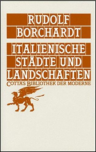 Italienische Städte und Landschaften (Cotta's Bibliothek der Moderne)