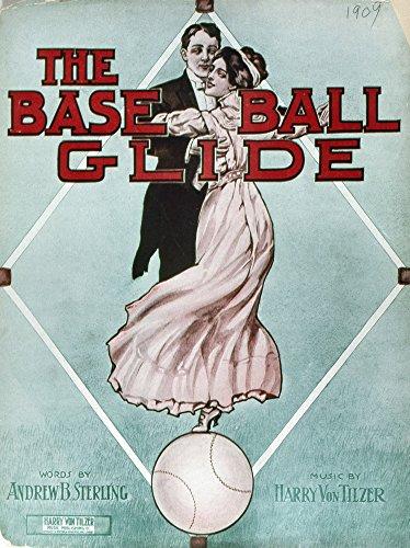 The Baseball Glide 1909. /Ncover for The Sheet Music for 'The Baseball Glide ' by Andrew Sterling and Harry Von Tilzer 1909. Kunstdruck (45,72 x 60,96 cm)