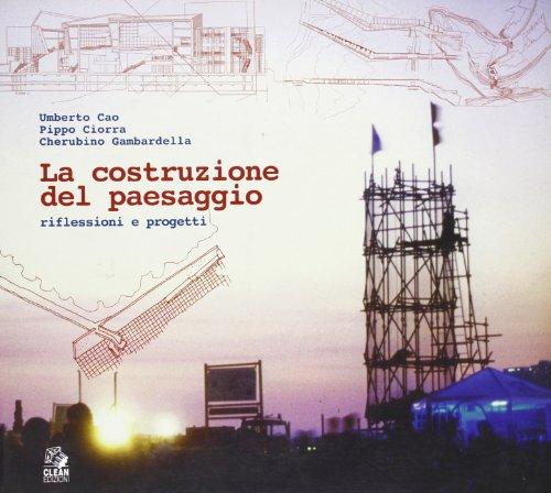 la-costruzione-del-paesaggio-riflessioni-e-progetti