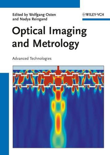 Optical Imaging and Metrology: Advanced Technologies (English Edition)