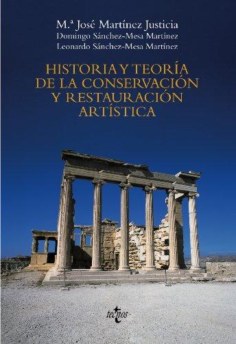 Historia y teoría de la conservación y la restauración artística (Ventana Abierta) por María José Martinez Justicia